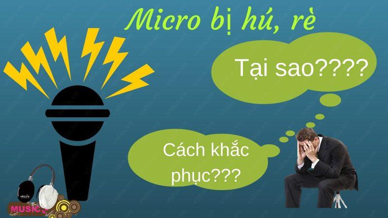 micro-khong-day-bị-hu-re-phai-lam-sao