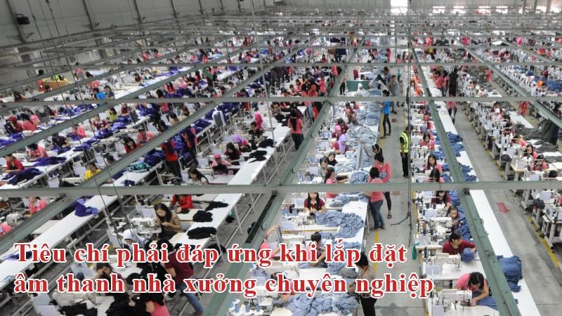 tieu chi dap ung khi lap am thanh thong bao nha xuong-loanhapkhau.net